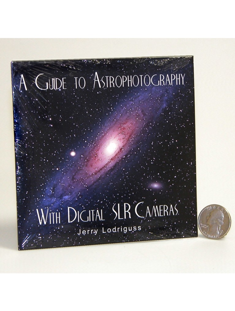 A Guide To Astrophotography with DSLR Cameras on CD-ROM