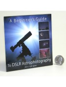 A Beginner'S Guide to DSLR Astrophotography on CD-ROM