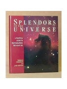 Splendors Of the Universe: A Practical Astrophotography Guide